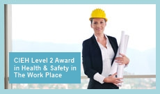 CIEH Level 2 Award in Health & Safety in the Work Place
